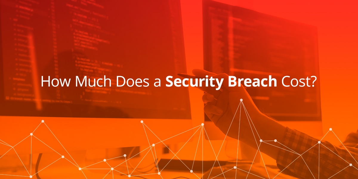 How-much-does-a-security-breach-cost