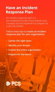 Have an Incident Response Plan